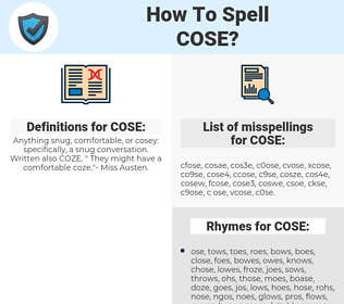 COSE, spellcheck COSE, how to spell COSE, how do you spell COSE, correct spelling for COSE
