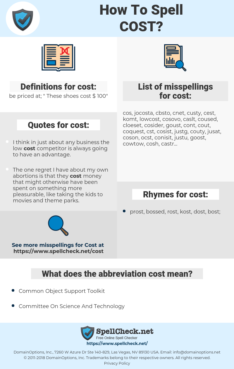 cost, spellcheck cost, how to spell cost, how do you spell cost, correct spelling for cost