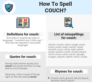 couch, spellcheck couch, how to spell couch, how do you spell couch, correct spelling for couch