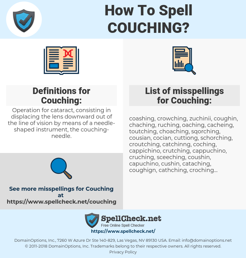 Couching, spellcheck Couching, how to spell Couching, how do you spell Couching, correct spelling for Couching