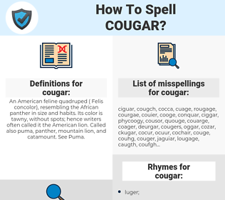cougar, spellcheck cougar, how to spell cougar, how do you spell cougar, correct spelling for cougar