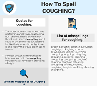 coughing, spellcheck coughing, how to spell coughing, how do you spell coughing, correct spelling for coughing
