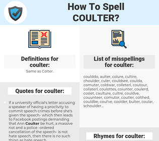 coulter, spellcheck coulter, how to spell coulter, how do you spell coulter, correct spelling for coulter