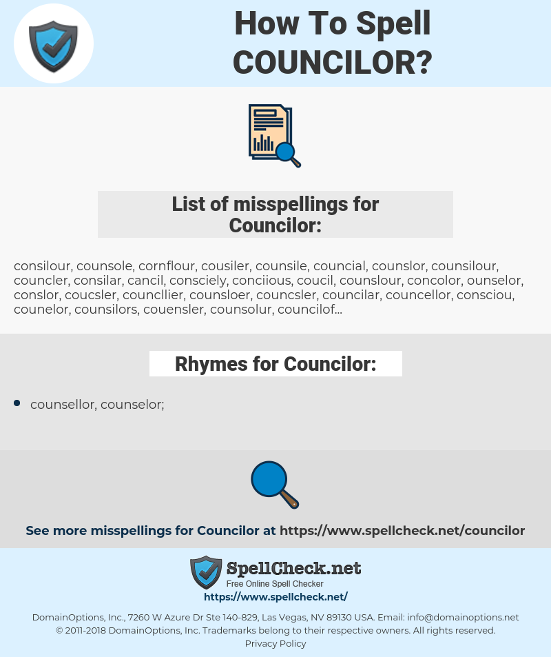 Councilor, spellcheck Councilor, how to spell Councilor, how do you spell Councilor, correct spelling for Councilor