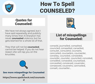 Counseled, spellcheck Counseled, how to spell Counseled, how do you spell Counseled, correct spelling for Counseled