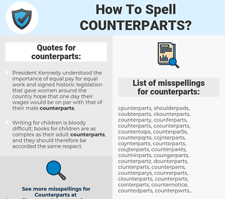 counterparts, spellcheck counterparts, how to spell counterparts, how do you spell counterparts, correct spelling for counterparts