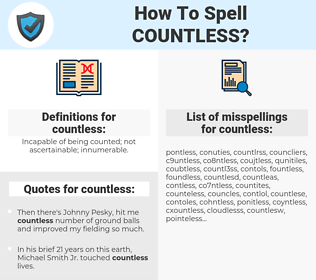 countless, spellcheck countless, how to spell countless, how do you spell countless, correct spelling for countless