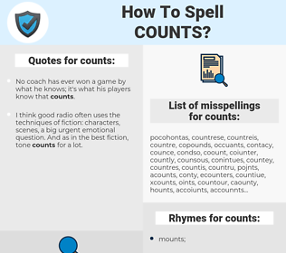counts, spellcheck counts, how to spell counts, how do you spell counts, correct spelling for counts