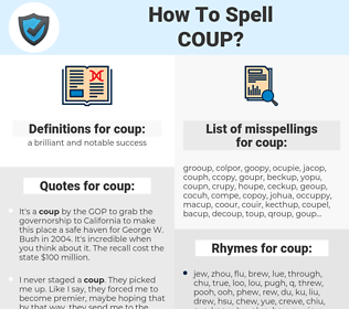 coup, spellcheck coup, how to spell coup, how do you spell coup, correct spelling for coup