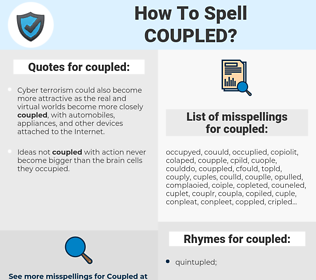 coupled, spellcheck coupled, how to spell coupled, how do you spell coupled, correct spelling for coupled