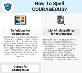 courageous, spellcheck courageous, how to spell courageous, how do you spell courageous, correct spelling for courageous
