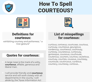 courteous, spellcheck courteous, how to spell courteous, how do you spell courteous, correct spelling for courteous