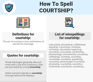 courtship, spellcheck courtship, how to spell courtship, how do you spell courtship, correct spelling for courtship