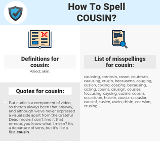 cousin, spellcheck cousin, how to spell cousin, how do you spell cousin, correct spelling for cousin