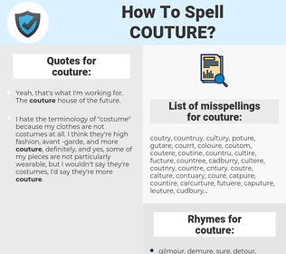 couture, spellcheck couture, how to spell couture, how do you spell couture, correct spelling for couture