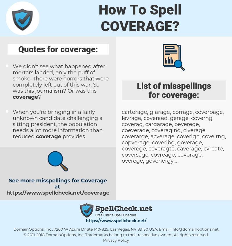 coverage, spellcheck coverage, how to spell coverage, how do you spell coverage, correct spelling for coverage