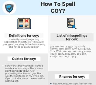 coy, spellcheck coy, how to spell coy, how do you spell coy, correct spelling for coy