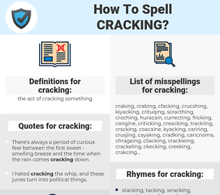 cracking, spellcheck cracking, how to spell cracking, how do you spell cracking, correct spelling for cracking