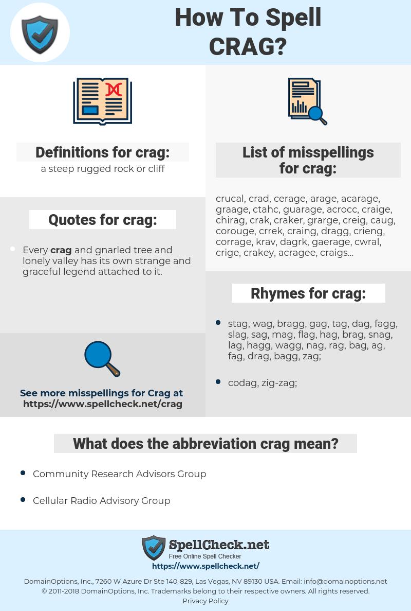crag, spellcheck crag, how to spell crag, how do you spell crag, correct spelling for crag