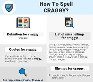 craggy, spellcheck craggy, how to spell craggy, how do you spell craggy, correct spelling for craggy
