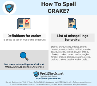 crake, spellcheck crake, how to spell crake, how do you spell crake, correct spelling for crake