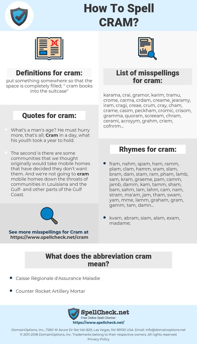 cram, spellcheck cram, how to spell cram, how do you spell cram, correct spelling for cram
