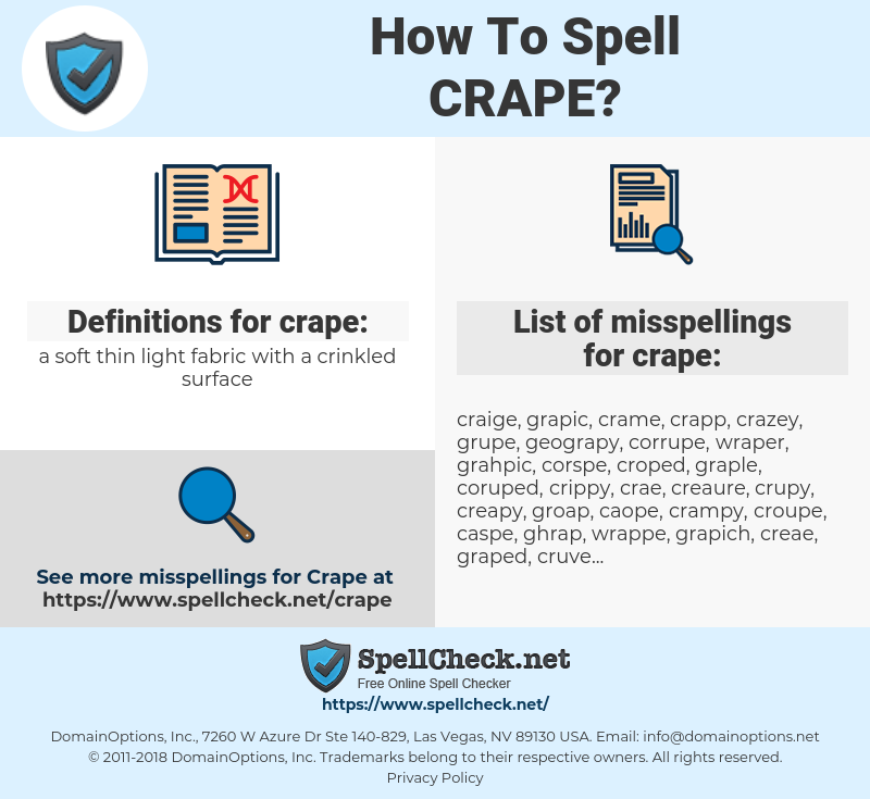 crape, spellcheck crape, how to spell crape, how do you spell crape, correct spelling for crape