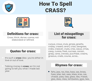 crass, spellcheck crass, how to spell crass, how do you spell crass, correct spelling for crass