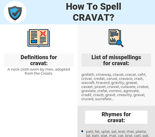 cravat, spellcheck cravat, how to spell cravat, how do you spell cravat, correct spelling for cravat