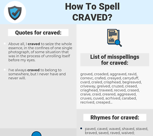 craved, spellcheck craved, how to spell craved, how do you spell craved, correct spelling for craved
