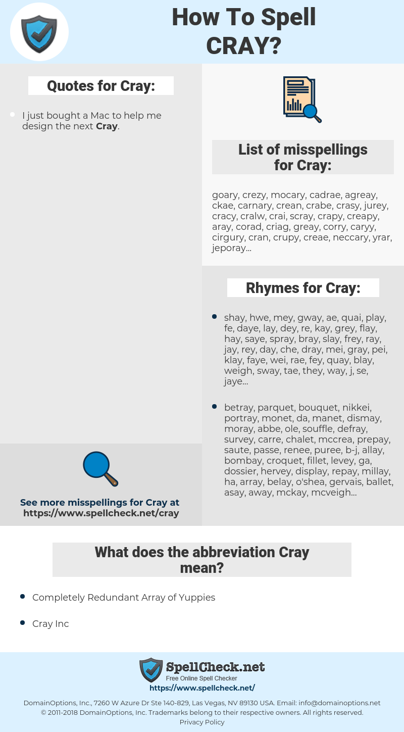 Cray, spellcheck Cray, how to spell Cray, how do you spell Cray, correct spelling for Cray
