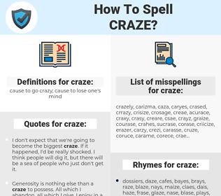 craze, spellcheck craze, how to spell craze, how do you spell craze, correct spelling for craze