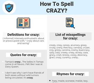 crazy, spellcheck crazy, how to spell crazy, how do you spell crazy, correct spelling for crazy