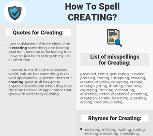 Creating, spellcheck Creating, how to spell Creating, how do you spell Creating, correct spelling for Creating
