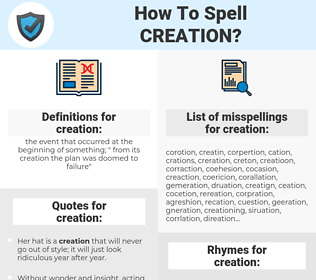 creation, spellcheck creation, how to spell creation, how do you spell creation, correct spelling for creation