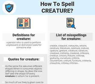 creature, spellcheck creature, how to spell creature, how do you spell creature, correct spelling for creature