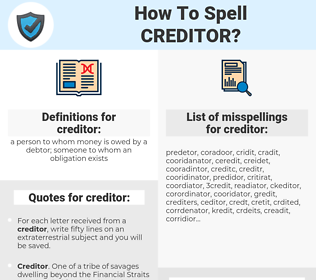 creditor, spellcheck creditor, how to spell creditor, how do you spell creditor, correct spelling for creditor