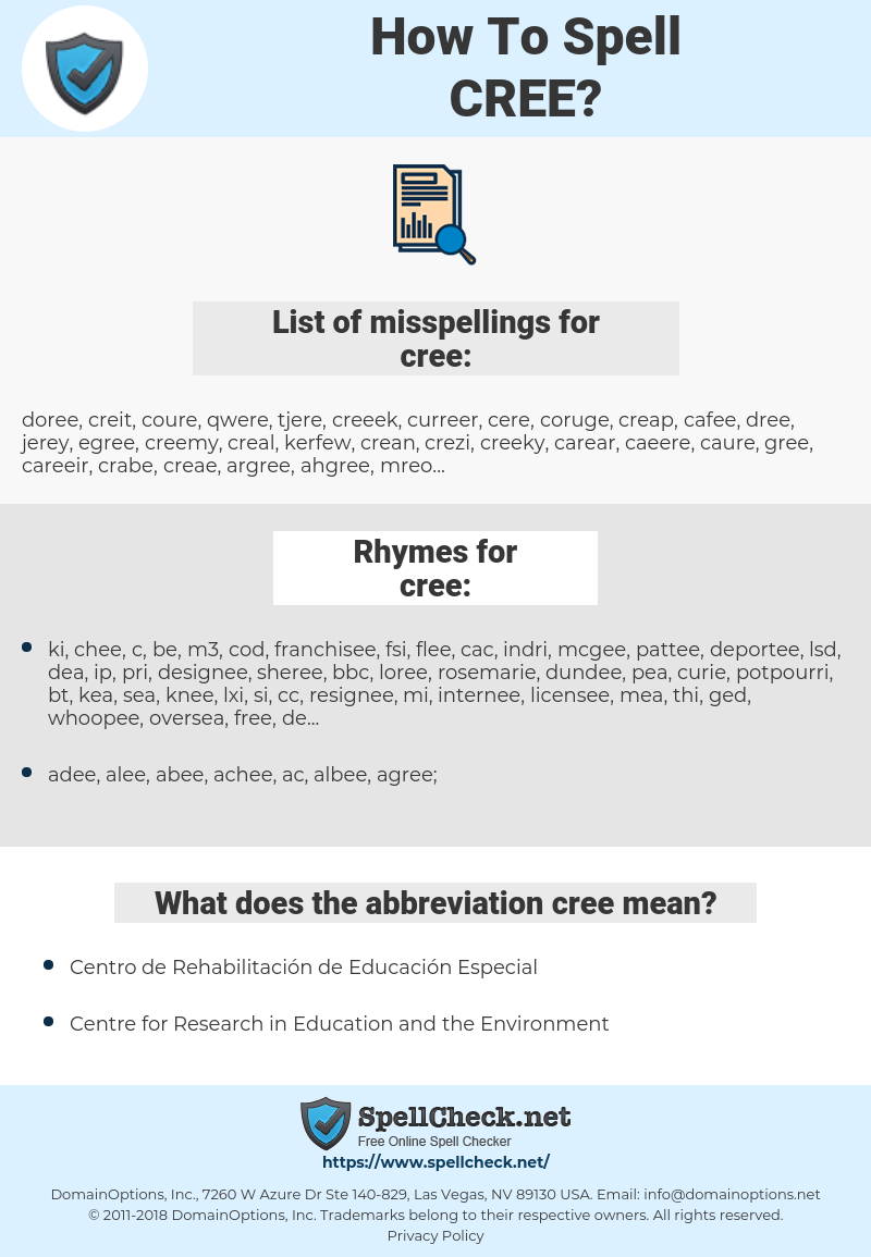 cree, spellcheck cree, how to spell cree, how do you spell cree, correct spelling for cree