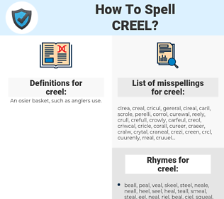 creel, spellcheck creel, how to spell creel, how do you spell creel, correct spelling for creel