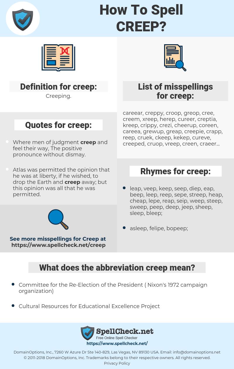 creep, spellcheck creep, how to spell creep, how do you spell creep, correct spelling for creep