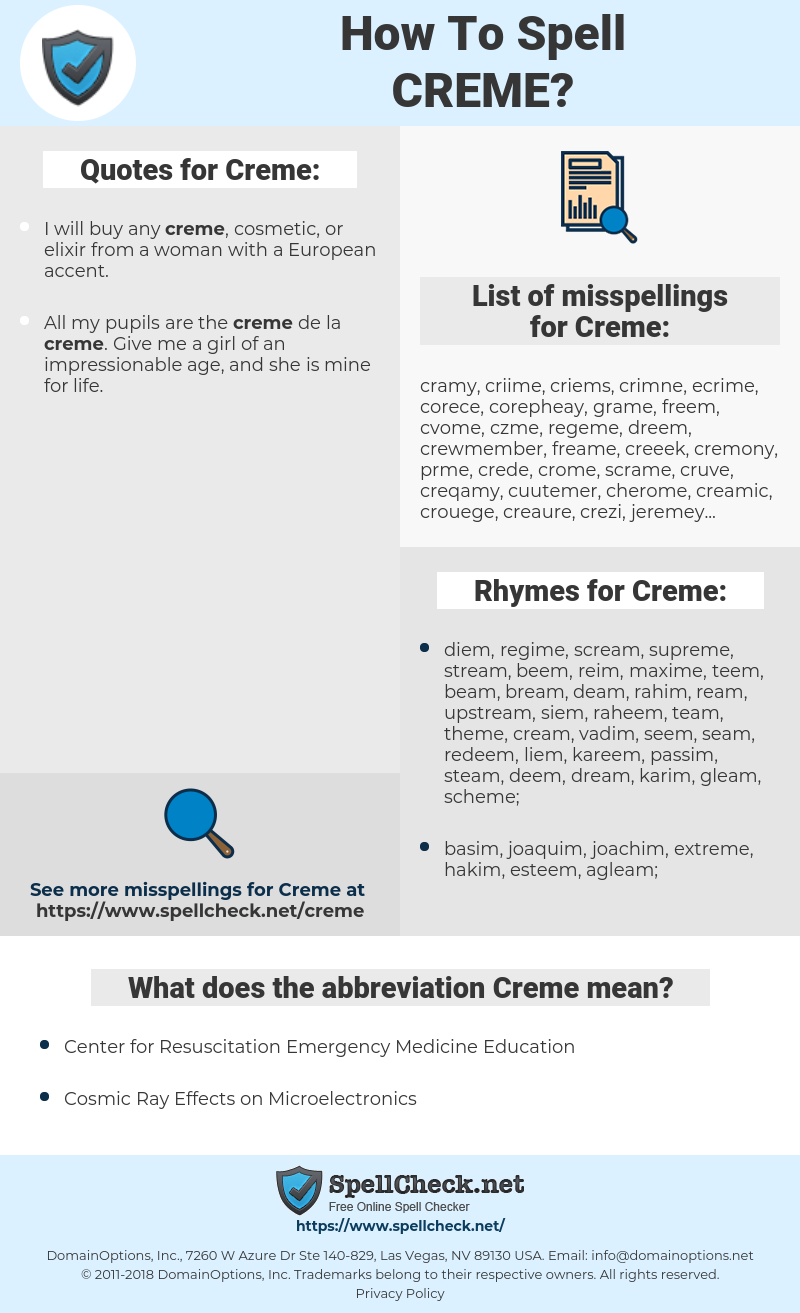 Creme, spellcheck Creme, how to spell Creme, how do you spell Creme, correct spelling for Creme