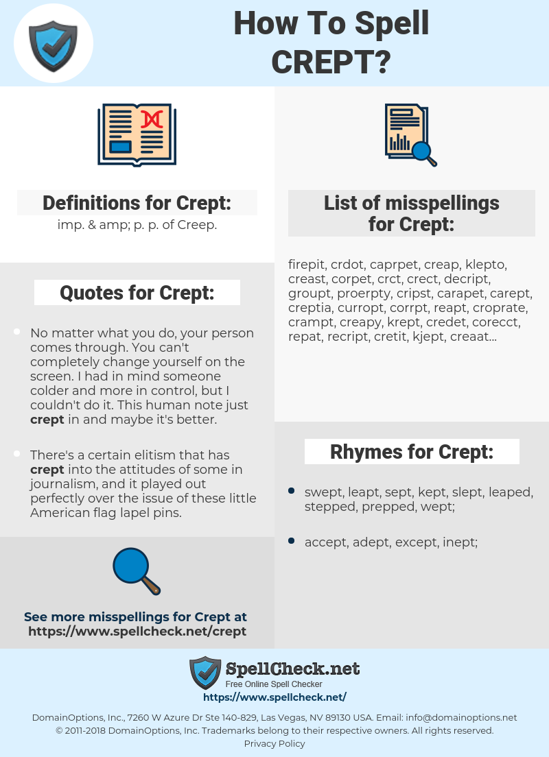 Crept, spellcheck Crept, how to spell Crept, how do you spell Crept, correct spelling for Crept