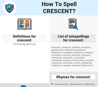 crescent, spellcheck crescent, how to spell crescent, how do you spell crescent, correct spelling for crescent