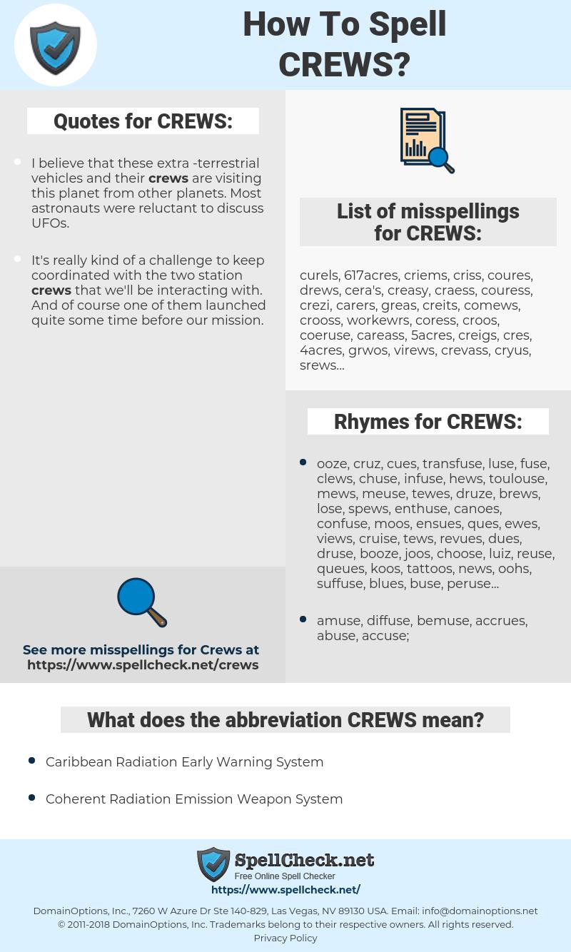 CREWS, spellcheck CREWS, how to spell CREWS, how do you spell CREWS, correct spelling for CREWS