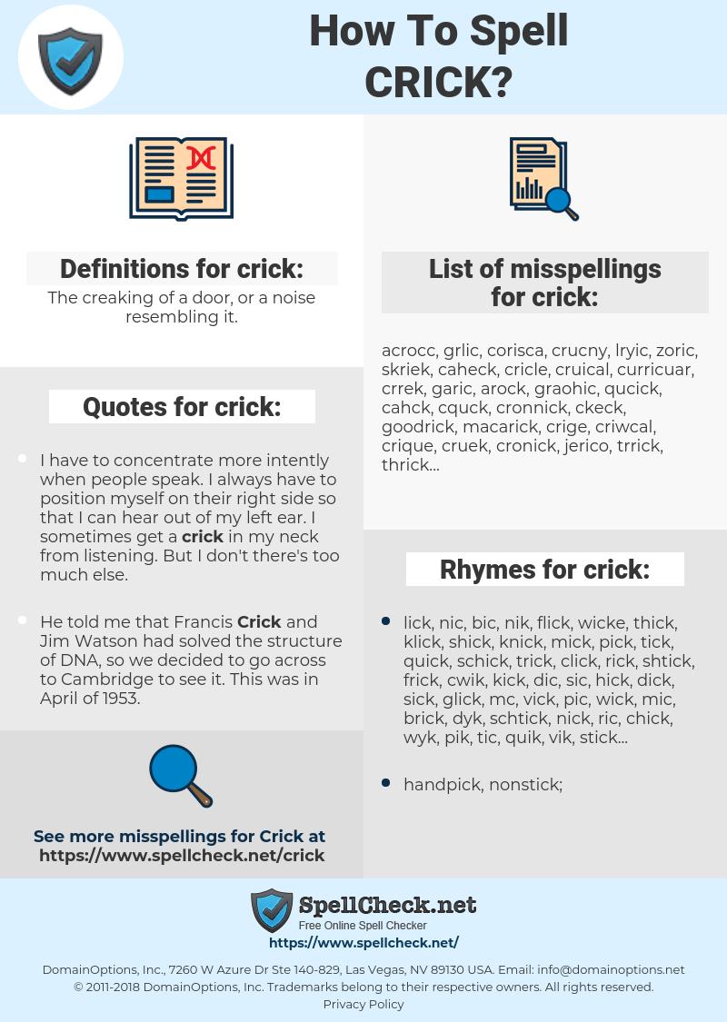 crick, spellcheck crick, how to spell crick, how do you spell crick, correct spelling for crick