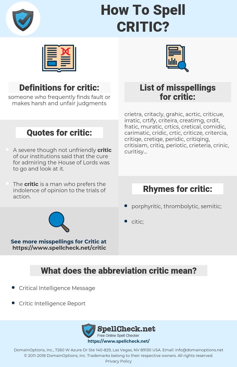 critic, spellcheck critic, how to spell critic, how do you spell critic, correct spelling for critic