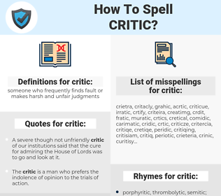 critic, spellcheck critic, how to spell critic, how do you spell critic, correct spelling for critic