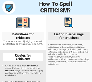 criticism, spellcheck criticism, how to spell criticism, how do you spell criticism, correct spelling for criticism