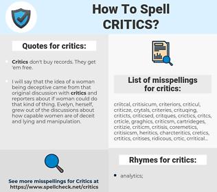 critics, spellcheck critics, how to spell critics, how do you spell critics, correct spelling for critics