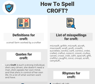 croft, spellcheck croft, how to spell croft, how do you spell croft, correct spelling for croft